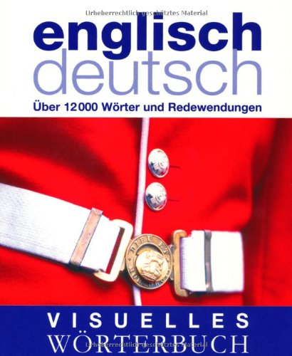Visuelles w rterbuch englisch deutsch von ber for Ubersetzung englisch deutsch text