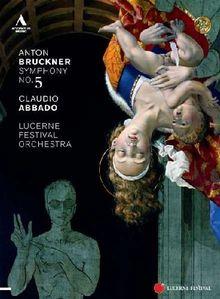 Anton Bruckner: Sinfonie Nr. 5 in B Dur WAB 105