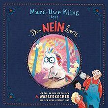 Marc-Uwe Kling: Das NEINhorn & Tag, an dem Opa den Wasserkocher Herd: 1 CD
