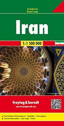 Freytag Berndt Autokarten, Iran - Maßstab 1:1 500 000 (freytag & berndt Auto + Freizeitkarten)