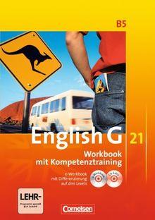 English G 21 - Ausgabe B: Band 5: 9. Schuljahr - Workbook mit e-Workbook und CD-Extra: Mit Wörterverzeichnis zum Wortschatz der Bände 1-5 auf CD