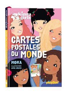 Kinra Girls : Cartes postales du monde - Tome 10