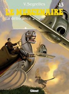 Le Mercenaire, tome 13 : La Délivrance (Catalan Comics)