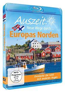 Auszeit. Neue Wege durch... Europas Norden [Blu-ray]
