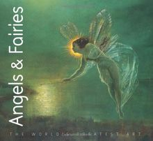 Angels and Fairies (The World's Greatest Art)