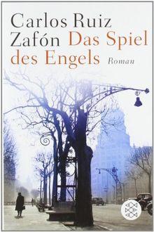 Das Spiel des Engels: Roman
