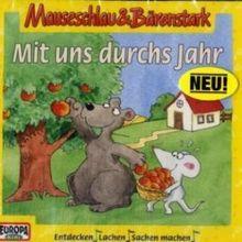 Mauseschlau und Bärenstark - CD / Mit uns durchs Jahr