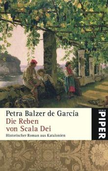 Die Reben von Scala Dei: Historischer Roman aus Katalonien