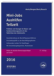 Mini-Jobs, Aushilfen, Teilzeit 2016