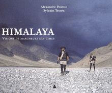 Himalaya : Visions de marcheurs des cimes