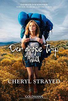 Umschlag des Buches Der große Trip von Strayed