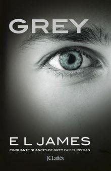 Grey (Edition francaise)