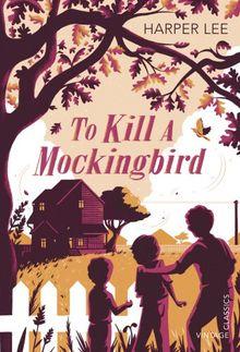 To Kill a Mockingbird (Vintage Childrens Classics)