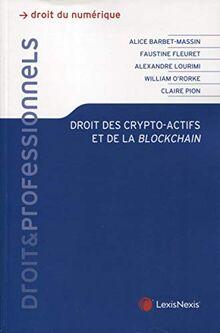 Droit des crypto-actifs et de la blockchain (Droit & Professionnels)