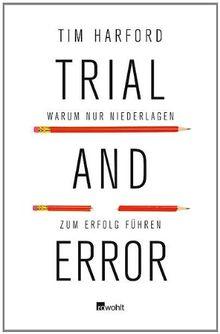 Trial and Error: Warum nur Niederlagen zum Erfolg führen