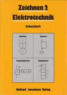 Zeichnen, Elektrotechnik, Arbeitsheft