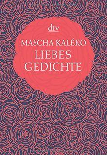 Liebesgedichte Dtv Klassik Von Mascha Kaléko