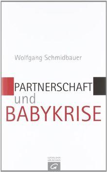 Partnerschaft und Babykrise