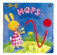 ministeps® Bücher: Hops - wo ist mein Ball?: Ab 18 Monaten: Mit Spuren zum Fingerwandern
