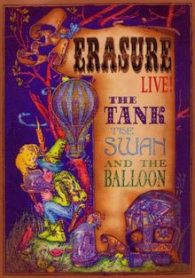 Erasure - The Tank, The Swan & The Balloon [2 DVDs]
