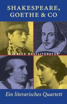 Shakespeare, Goethe & Co. Ein literarisches Quartett