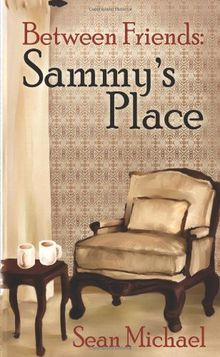 Between Friends: Sammy's Place
