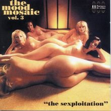 mood mosaic vol. 3 - the sexploitation
