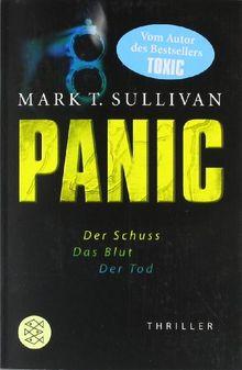 Panic: Der Schuss - Das Blut - Der Tod<br /> Thriller