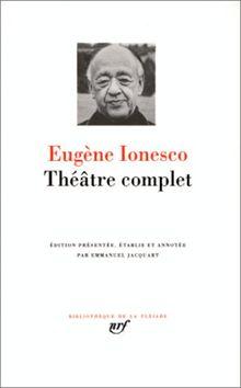 Ionesco : Théâtre complet (Pleiade)