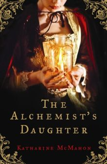 The Alchemist's Daughter (English Edition)