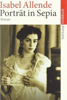 Porträt in Sepia: Roman. Großdruck (suhrkamp taschenbuch)