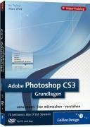 Adobe Photoshop CS3 - Grundlagen. Das Video-Training auf DVD