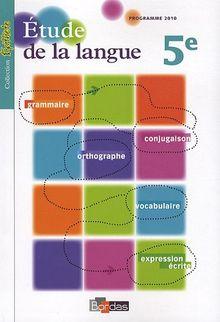 Etude de la langue 5e : Programme 2010