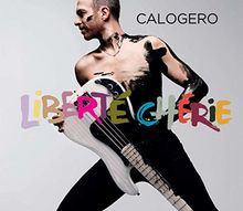 Calogero - Liberte Cherie Ed.Noel)