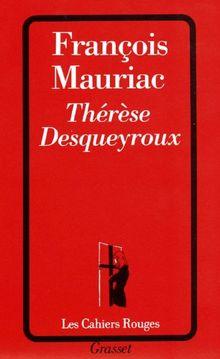 Thérèse Desqueyroux (Cahiers Rouges)