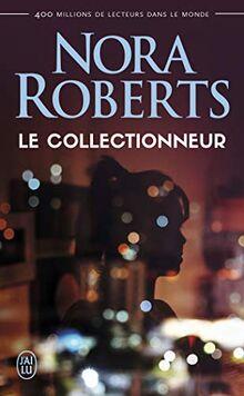 Le collectionneur (Nora Roberts)