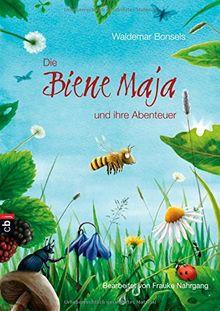 Die Biene Maja und ihre Abenteuer: Bearbeitet von Frauke Nahrgang