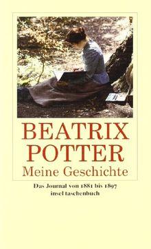 Meine Geschichte: Das Journal 1881 bis 1897: Das Journal 1881-1897 (insel taschenbuch)