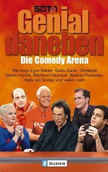 Genial daneben! Die Comedy Arena: Mit Hugo Egon Balder, Hella von Sinnen, Bernard Hoecker, Guido Cantz, Christoph Maria Herbst, Bastian Pastewka und vielen mehr!
