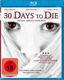 30 Days to Die (Blu-ray)