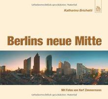 Berlins neue Mitte