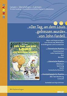 »Der Tag, an dem Louis gefressen wurde« von John Fardell: Ideen und Materialien zum Einsatz des Bilderbuchs in Kindergarten und Grundschule