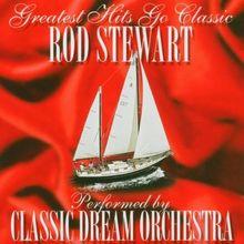 Rod Stewart - Greatest Hits Go Classic