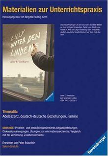 Materialien zur Unterrichtspraxis - Anne C. Voorhoeve: Lilly unter den Linden