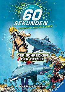 60 Sekunden entscheiden über dein Leben, Band 1: Der Schrecken der Tiefsee