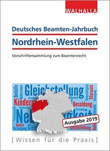 Deutsches Beamten-Jahrbuch Nordrhein-Westfalen 2019: Vorschriftensammlung zum Beamtenrecht