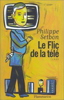 Le Flic de la télé (Litterature Fra)