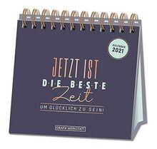 """Tischkalender 2021 """"Jetzt ist die beste Zeit"""""""