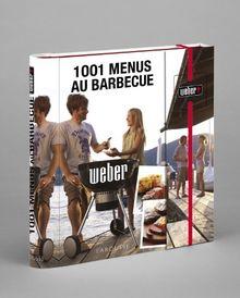 1001 menus au barbecue Weber