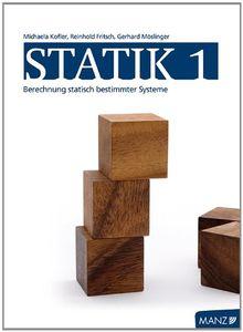Statik / Band 1: Berechnung statisch bestimmter Tragwerke